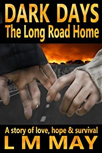 Dark Days: The Long Road Home by L M May ebook deal