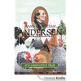 It's Absolutely True (H.C. Andersen Illustrated Fairy Tales Book 1) (English Edition)