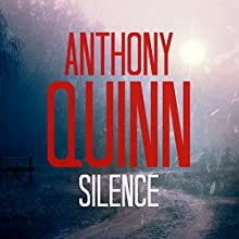 Silence Audiobook by Anthony Quinn Narrated by Caroline Lennon