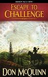 Escape To Challenge (The Moondark Saga Book 1)
