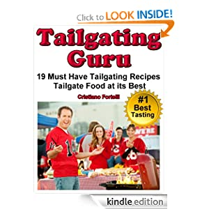 Tailgating Guru - 19 Must Have Tailgating Recipes - Tailgate Food At Its Best - Superbowl Recipes