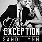 The Exception | Sandi Lynn