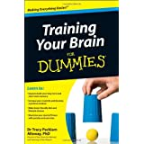 Training Your Brain For Dummiesby Tracy Packiam Alloway