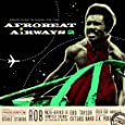 """Analog Africa N°14 - Afro Beat Airways 2 - Ghana 1974-83"""