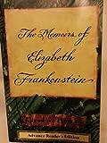 Memoirs of Elizabeth Frankenstein (0679762582) by Roszak, Theodore
