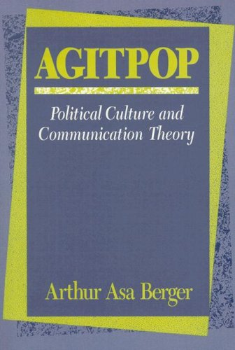 Agitpop: Political Culture and Communication Theory