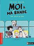 """Afficher """"Moi et ma super bande n° 3<br /> Une sortie de folie"""""""