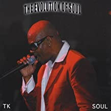 T.K. Soul - Evolution of Soul