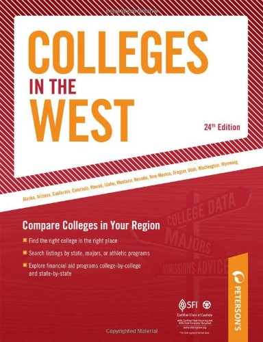Colleges In The West: Compare Colleges In Your Region (Peterson'S Colleges In The West)