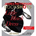 Little Black Dress Audiobook by James Patterson, Emily Raymond Narrated by Helen Wick