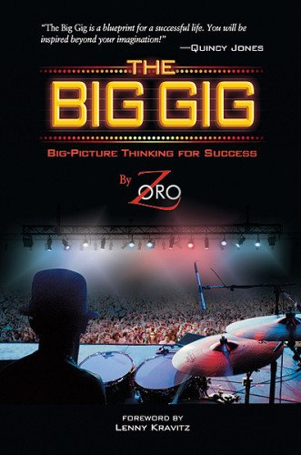 The Big Gig: Big-Picture Thinking for Success, Zoro, Amy Hammond Hagberg