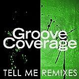 Tell Me (Remixes)