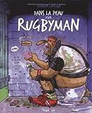 Dans la peau d'un rugbyman