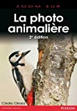 Photo du livre Photo Animalière 2e Edition