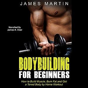 Bodybuilding for Beginners Audiobook