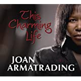 "This Charming Lifevon ""Joan Armatrading"""