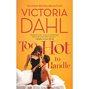 Too Hot to Handle | [Victoria Dahl]