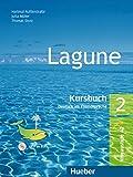 Lagune. Kursbuch. Per le Scuole superiori: Lagune 2. Kursbuch