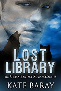 Lost Library: An Urban Fantasy Romance by Kate Baray ebook deal