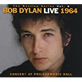 Bootleg Series 6: Concert at Philharmonic Hall