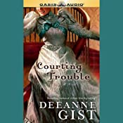 Courting Trouble | [Deeanna Gist]