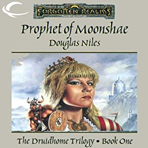 Prophet of Moonshae: Forgotten Realms: Druidhome Trilogy, Book 1 | [Douglas Niles]
