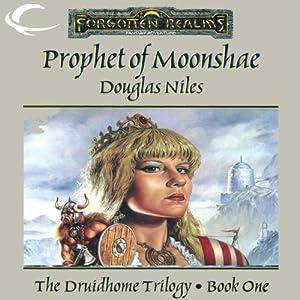 Prophet of Moonshae: Forgotten Realms: Druidhome Trilogy, Book 1 | [Douglas Niles]