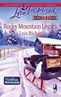 Rocky Mountain Legacy: Weddings from Woodward, Book 1 (Larger Print Love Inspired #475)