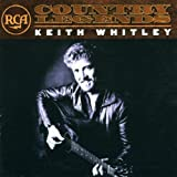 Keith Whitley RCA Country Legends: Keith Whitley