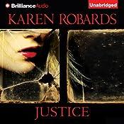 Justice | [Karen Robards]