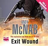 Andy McNab Exit Wound (Unabridged Audiobook)