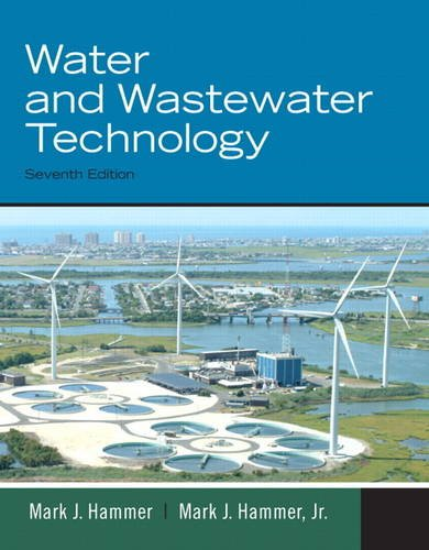 Water and Wastewater Technology (7th Edition)