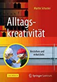 img - for Alltagskreativit t: Verstehen und entwickeln (German Edition) book / textbook / text book