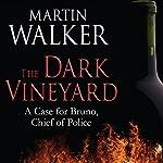 The Dark Vineyard   Martin Walker