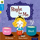 Oxford Reading Tree Traditional Tales: Stage 3: Right for Me (Ort Traditional Tales)
