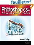 Adobe Photoshop CS4 : Astuces et secr...