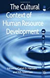 The Cultural Context of Human Resource Development