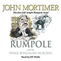 Rumpole and the Penge Bungalow Murders Audiobook by John Mortimer Narrated by Bill Wallis