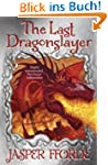 The Last Dragonslayer: (Last Dragonsl...
