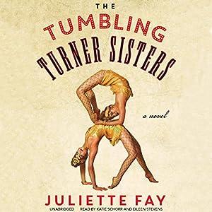 The Tumbling Turner Sisters Audiobook