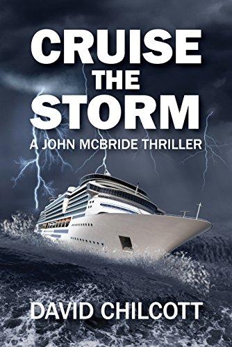 Book: Cruist the Storm (John McBride Thrillers Book 2) by David Chilcott