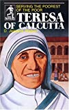 img - for Teresa of Calcutta: Serving the Poorest of the Poor (Sower Series) book / textbook / text book