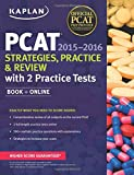 img - for Kaplan PCAT 2015-2016 Strategies, Practice, and Review with 2 Practice Tests (Kaplan Test Prep) book / textbook / text book