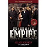 Boardwalk Empire: The Birth, High Times, and Corruption of Atlantic Cityby Nelson Johnson