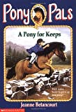 A Pony for Keeps (Pony Pals #2)