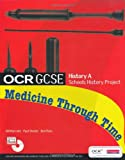 Mr Paul Shuter OCR GCSE History A: Schools History Project: Medicine Through Time Student Book