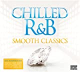 Various Chilled R&B - Smooth Classics