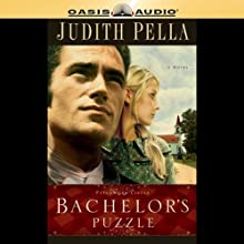 Bachelor's Puzzle: Patchwork Circle Series | Livre audio Auteur(s) : Judith Pella Narrateur(s) : Christy O King