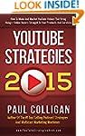 YouTube Strategies 2015: How To Make...