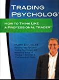 Trading Psychology How to Think Like a Professional Trader- 4 DVD Set- Trade Journal- Trading Psychology Workbook- How to Think Like a Professional Trader